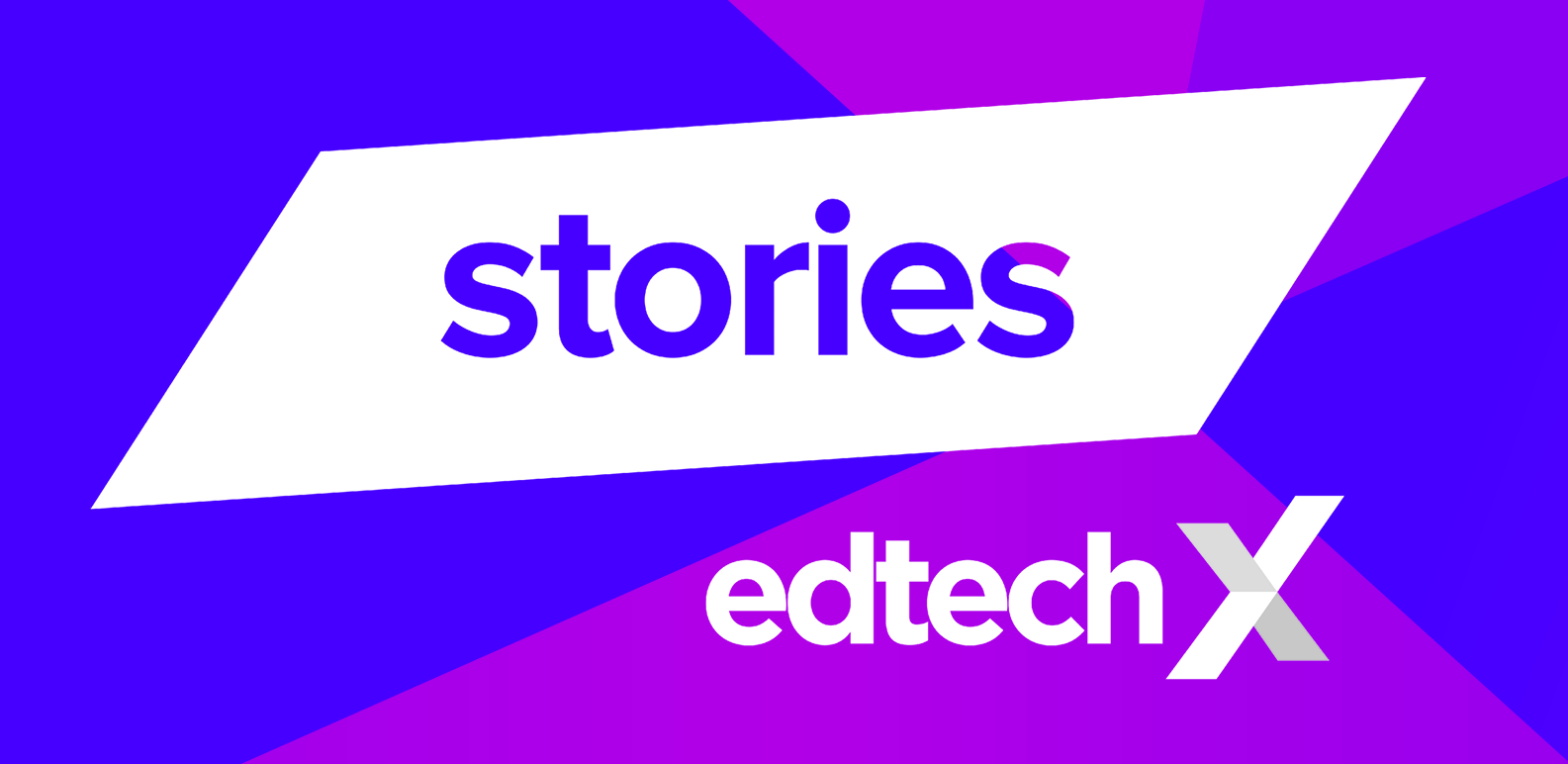 EdTechX Stories copy