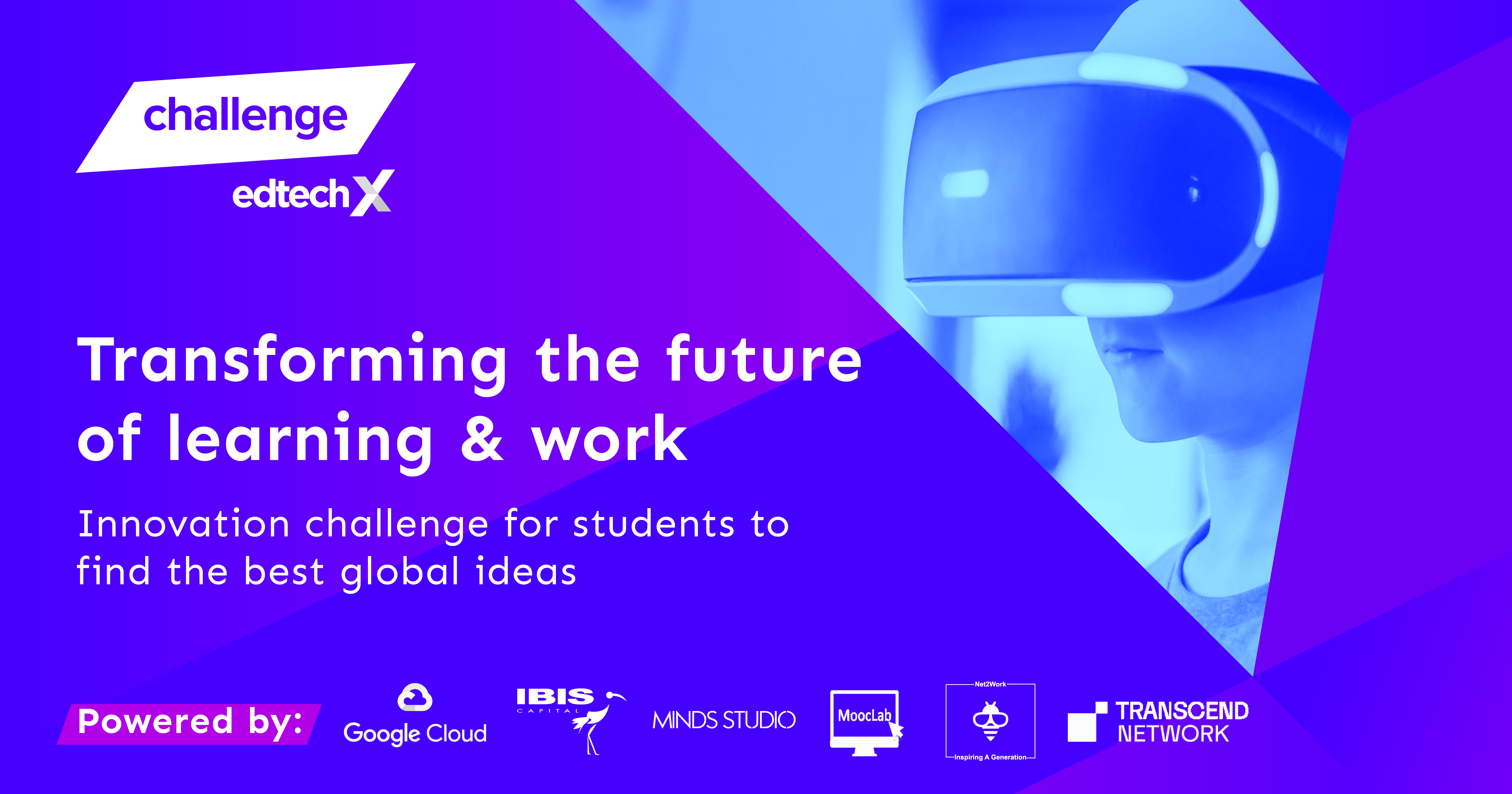 Transforming the Future of Learning & Work - EdTechX Challenge